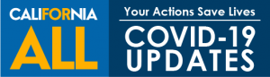 The button is click-enabled and links directly to the California COVID-19 page which has all the latest publicly available information and guidance.